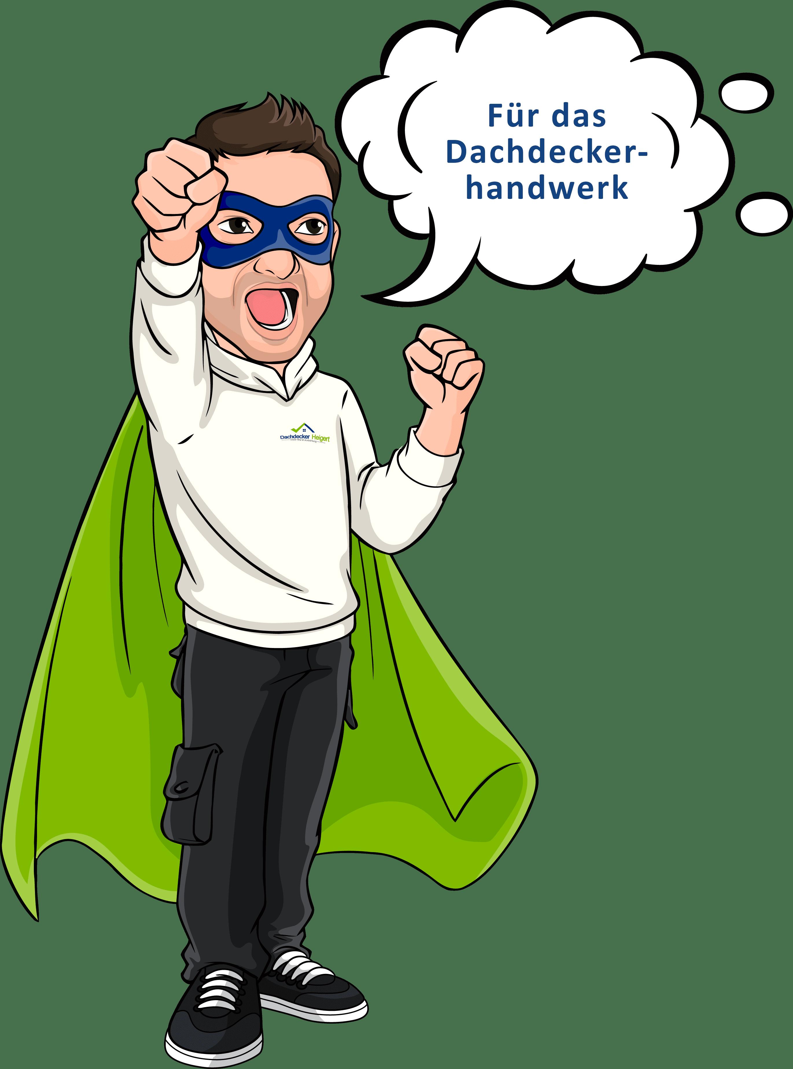 Superheld mit Spruch